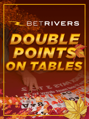 Get Double Points on casino games at Pennsylvania BetRivers Online Casino